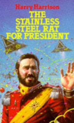 The Stainless Steel Rat for President, читать, скачать txt, zip, jar