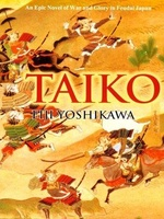 TAIKO: AN EPIC NOVEL OF WAR AND GLORY IN FEUDAL JAPAN, ������, ������� txt, zip, jar